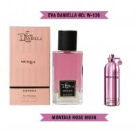 EVA DANIELLA № 136 (MONTALE ROSES MUSK) FOR WOMEN 100 ml